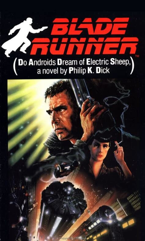 Do Androids Dream of Electric Sheep (Blade Runner)