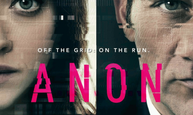 Anon is an Upcoming Film About How Privacy and Anonymity Is a Criminal Offense