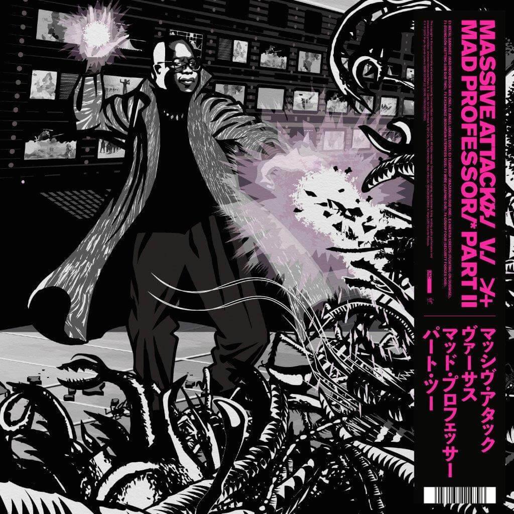 Massive Attack Vs Mad Professor II